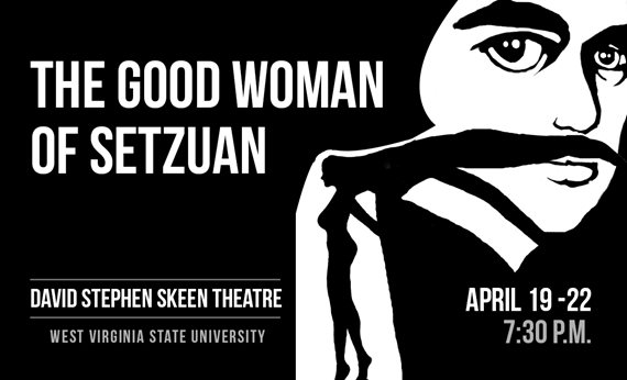 "West Virginia State University Theatre Group to Present ""The Good Woman of Setzuan"""
