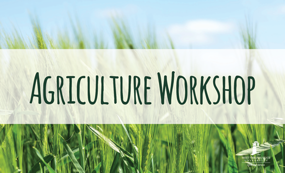 West Virginia State University Extension Service to Host Farming and Food Manufacturing Workshop